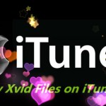 Convert Xvid to iTunes MP4 or MOV on Mac or Windows
