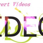 How to Convert Any Video File to Other Video Format Freely?