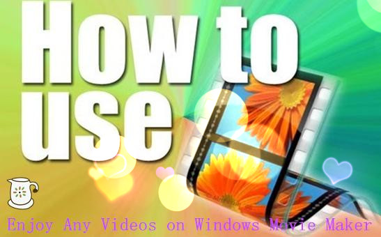 how to get windows movie maker on pc