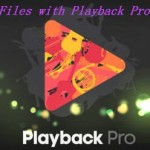 Play MXF Videos with Playback Pro on PC/Mac