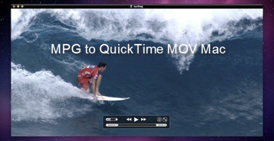 Best Way to Convert MPG to QuickTime MOV on macOS High