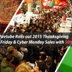 Pavtube Rolls out 2015 Black Friday & Cyber Monday Sales with 50% OFF for All Blu-ray/DVD/Video Softwares