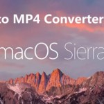 Top 4 Best MKV to MP4 Converter for macOS Sierra Review