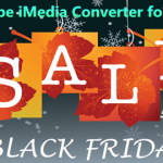 Pavtube iMedia Converter for Mac Black Friday 50% OFF Promotion