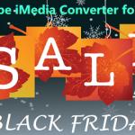 Pavtube iMedia Converter for Mac Black Friday 50% OFF Promotion