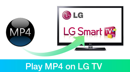 play mp4 on lg tv
